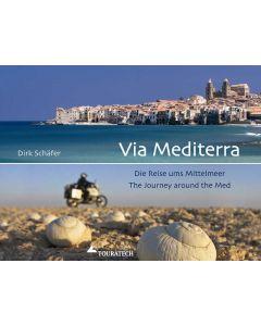"""Buch """"Via Mediterra: Die Reise ums Mittelmeer"""" - Dirk Schäfer"""